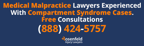 Compartmetn Syndrome Misdiagnosis Lawyer