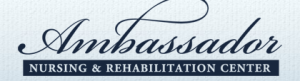 Ambassador Nursing & Rehabilitation Center