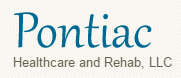 Pontiac Healthcare and Rehabilitation Center